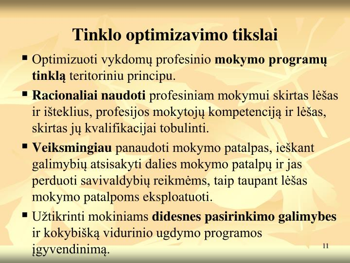 Tinklo optimizavimo tikslai