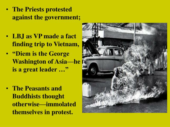 The Priests protested against the government;
