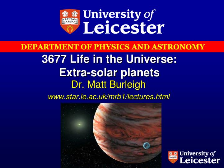 3677 Life in the Universe: