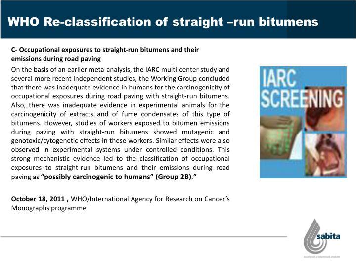 WHO Re-classification of straight –run bitumens