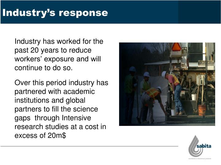 Industry's response