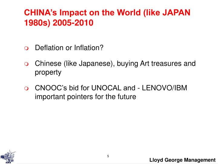 CHINA's Impact on the World (like JAPAN 1980s) 2005-2010