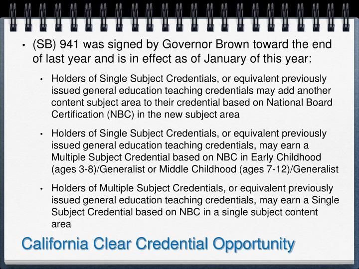 California Clear Credential Opportunity