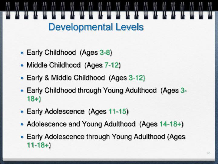 Developmental Levels