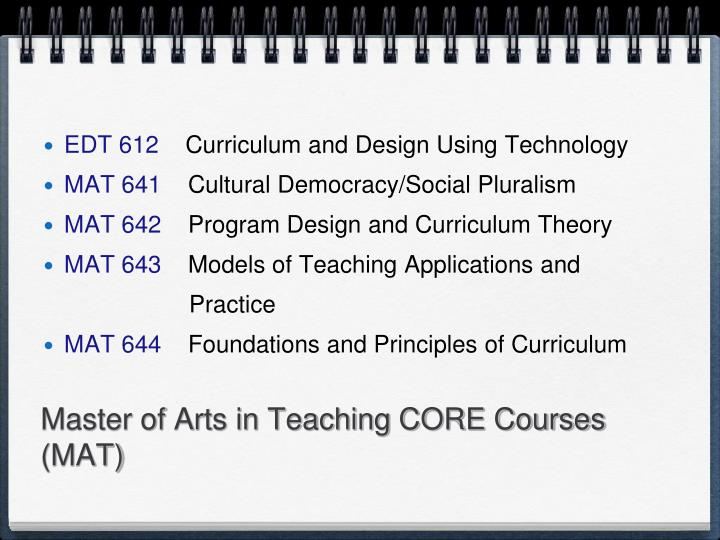 Master of Arts in Teaching CORE Courses (MAT)