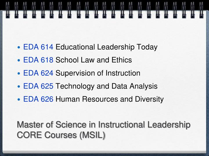 Master of Science in Instructional Leadership CORE Courses (MSIL)