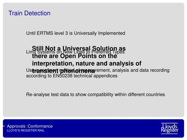 Until ERTMS level 3 is Universally Implemented