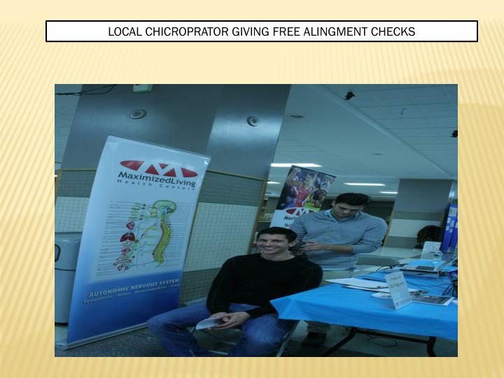LOCAL CHICROPRATOR GIVING FREE ALINGMENT CHECKS