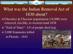what was the indian removal act of 1830 about