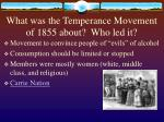 what was the temperance movement of 1855 about who led it
