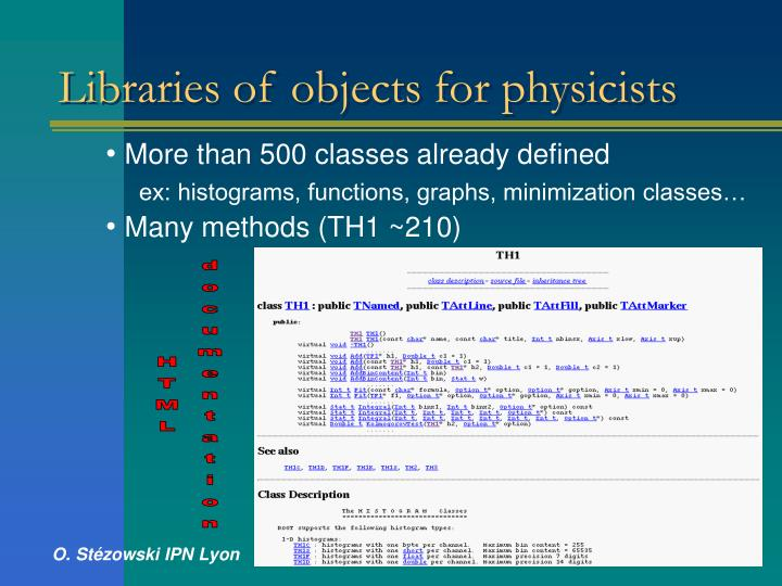Libraries of objects for physicists