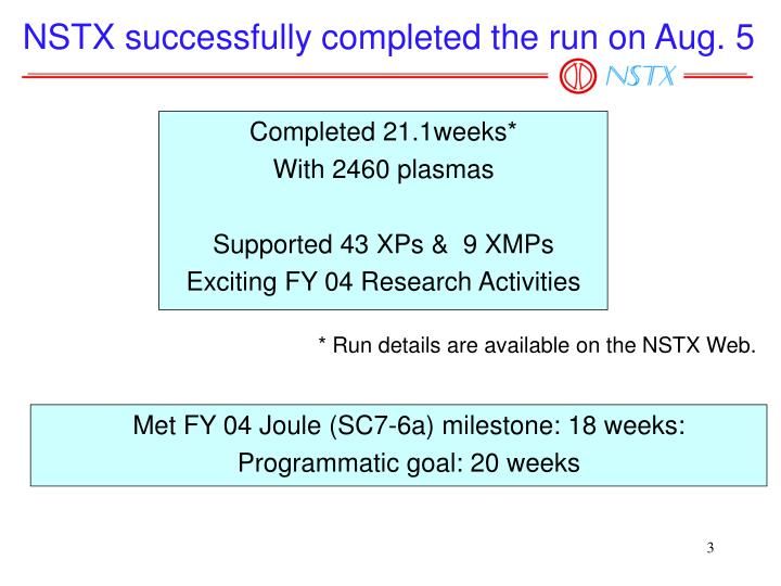 NSTX successfully completed the run on Aug. 5