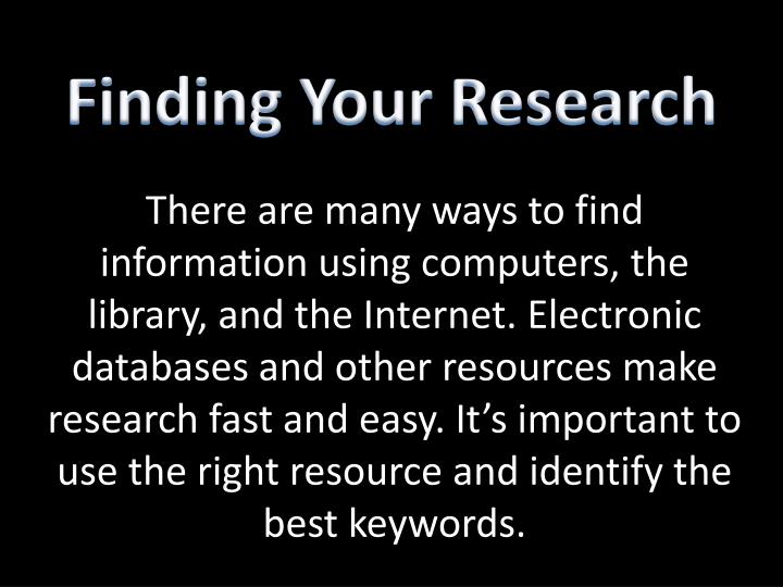 Finding Your Research