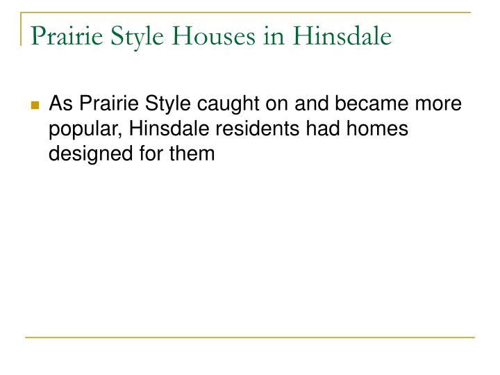 Prairie Style Houses in Hinsdale