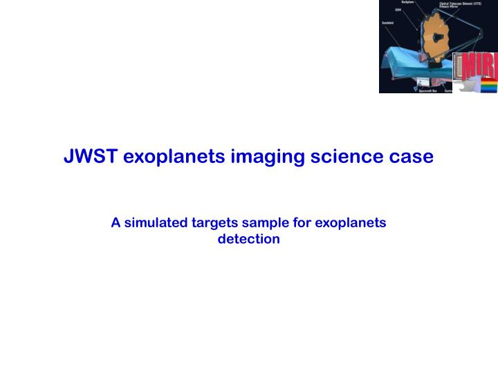 JWST exoplanets imaging science case