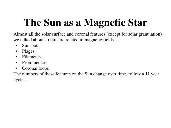 The Sun as a Magnetic Star