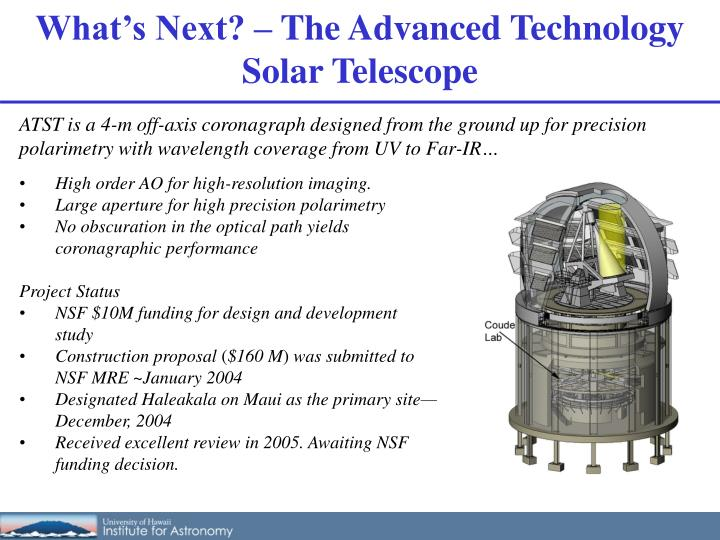 What's Next? – The Advanced Technology Solar Telescope
