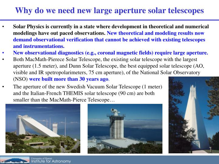 Why do we need new large aperture solar telescopes
