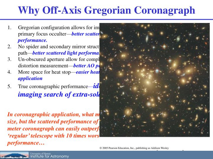 Why Off-Axis Gregorian Coronagraph