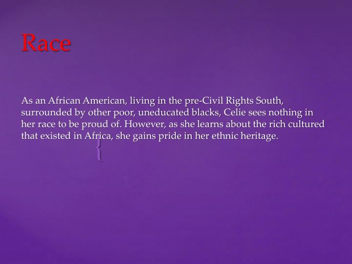 As an African American, living in the pre-Civil Rights South, surrounded by other poor, uneducated blacks,