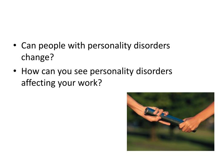 Can people with personality disorders change?