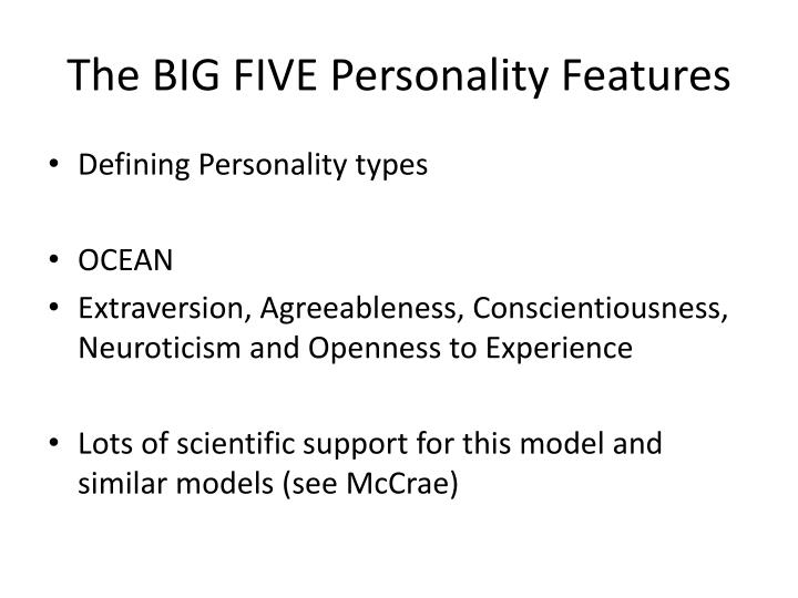The BIG FIVE Personality Features