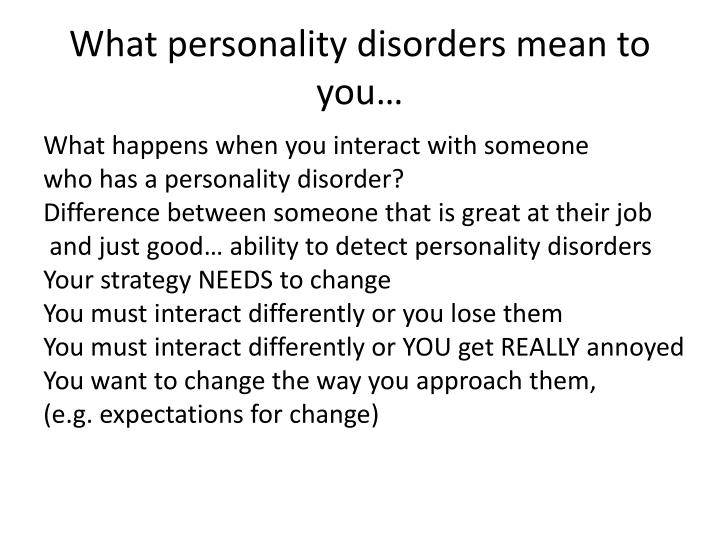 What personality disorders mean to you…