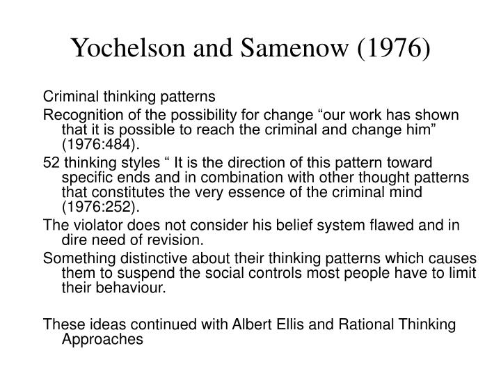 Yochelson and Samenow (1976)