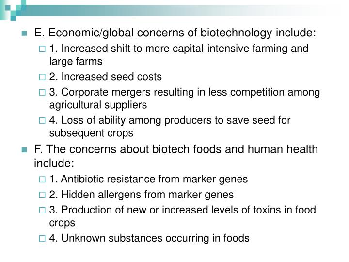 E. Economic/global concerns of biotechnology include: