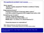 direct causes quality of safety equipment weather conditions safety behaviour
