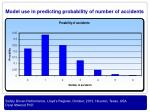 model use in predicting probability of number of accidents