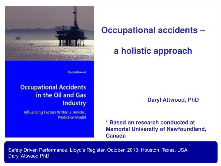 occupational accidents a holistic approach