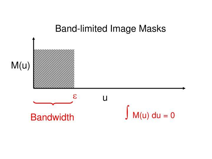 Band-limited Image Masks