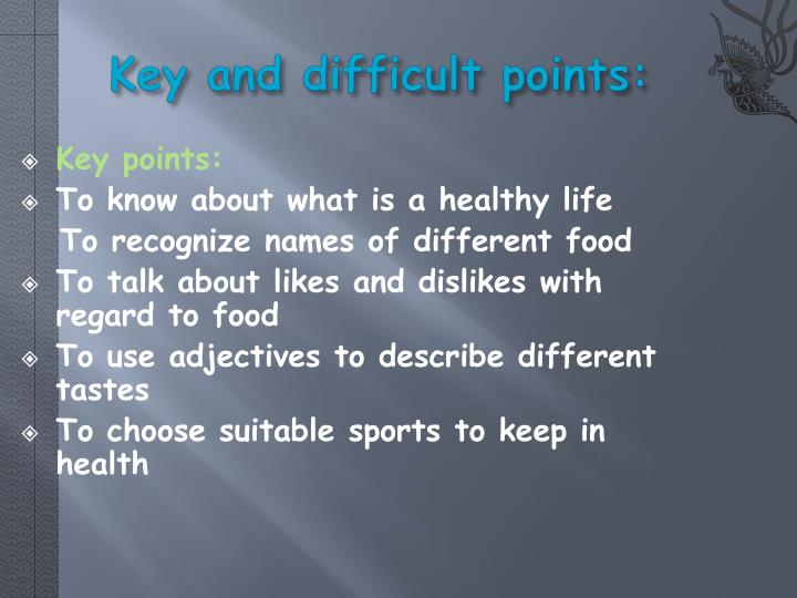 Key and difficult points: