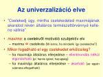 az univerzaliz ci elve