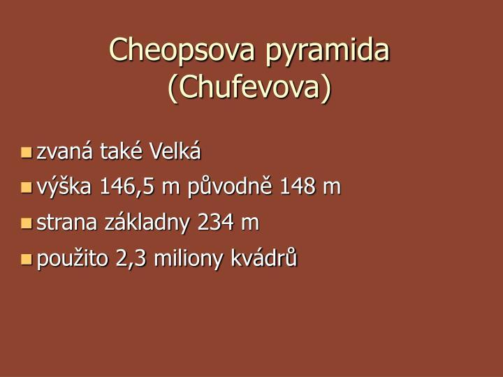 Cheopsova pyramida (Chufevova)