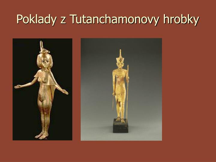 Poklady z Tutanchamonovy hrobky