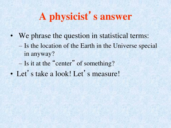 A physicist