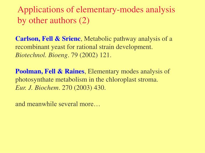 Applications of elementary-modes analysis