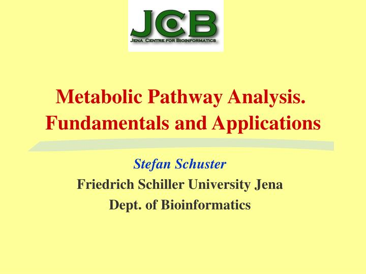 metabolic pathway analysis fundamentals and applications