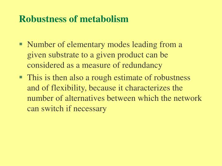 Robustness of metabolism