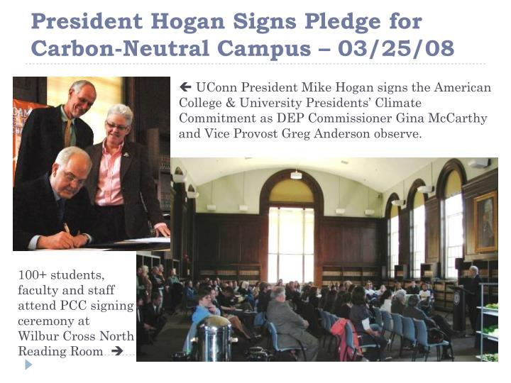 President Hogan Signs Pledge for Carbon-Neutral Campus – 03/25/08