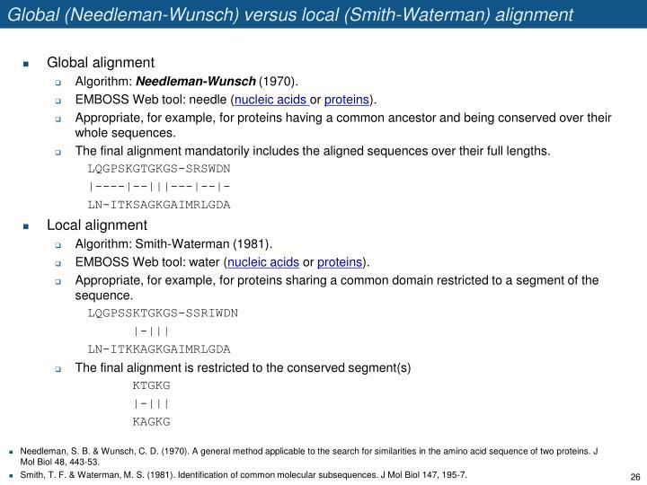 Global (Needleman-Wunsch) versus local (Smith-Waterman) alignment