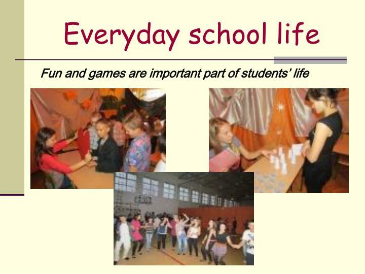 Everyday school life