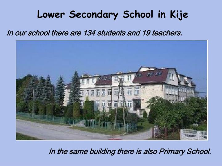 Lower Secondary School in Kije