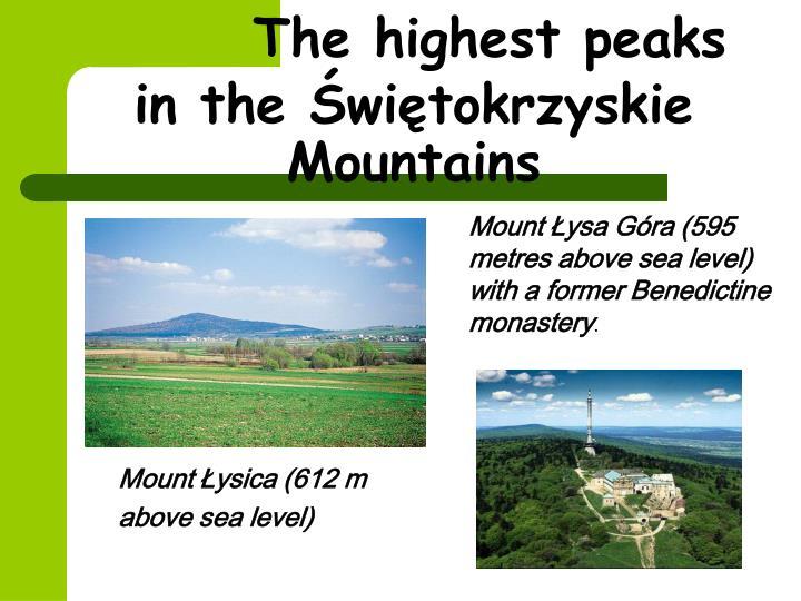 The highest peaks in the Świętokrzyskie Mountains