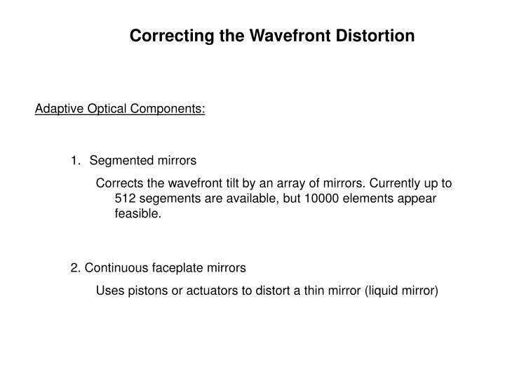 Correcting the Wavefront Distortion