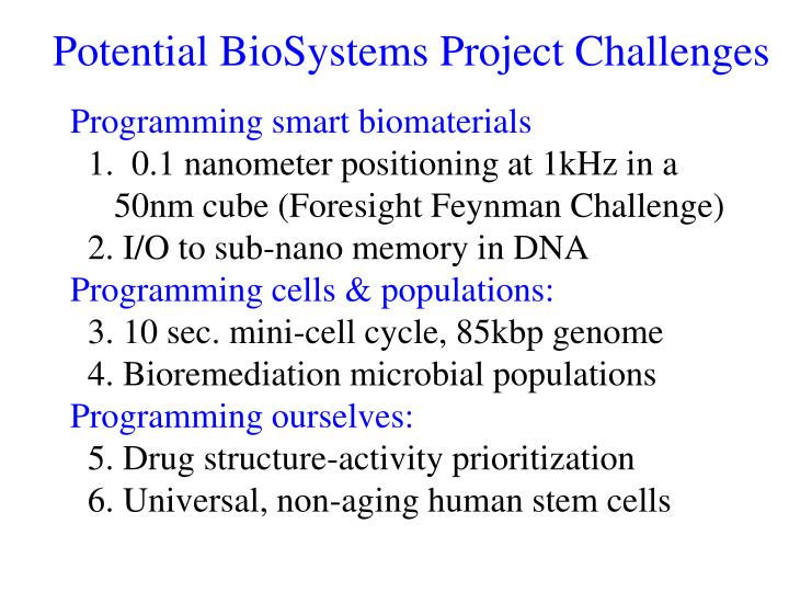 Potential BioSystems Project Challenges