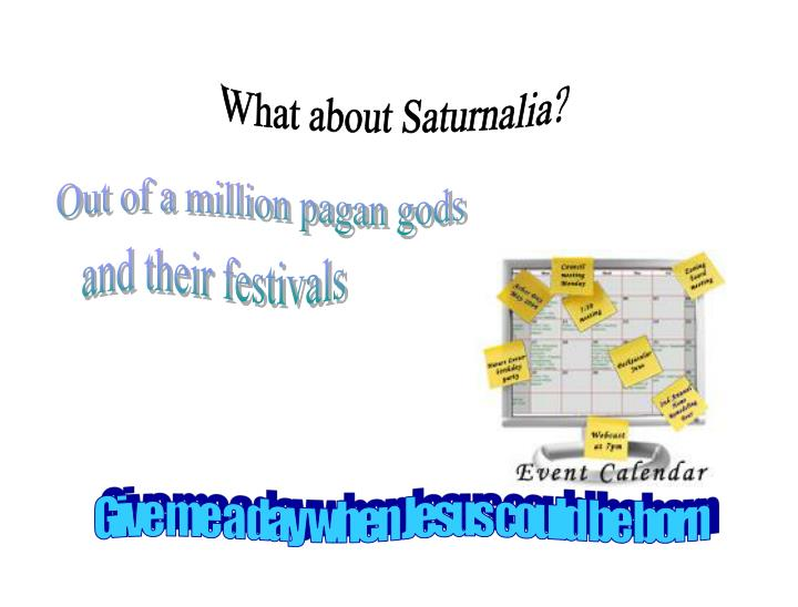 What about Saturnalia?