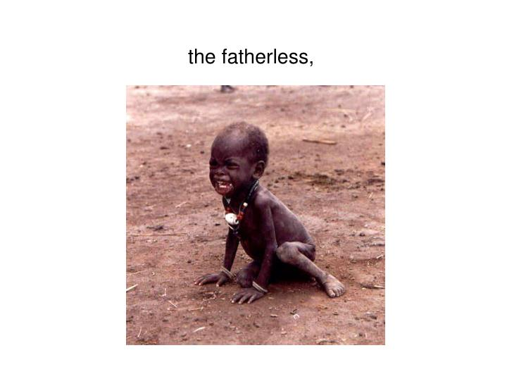 the fatherless,